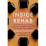 Inside Rehab by Anne M. Fletcher - Check it out to learn more about what constitutes effective addiction treatment.