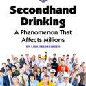 Affected by Secondhand Drinking – How Do You Know?