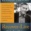 Recover to Live – An Interview with Author Christopher Kennedy Lawford