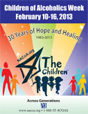 Children of Alcoholics Week, February 10 - 18, 2013