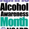 Alcohol Awareness Month – April 2013
